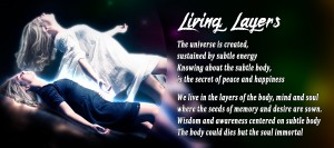 Living Layers | Life Sloka