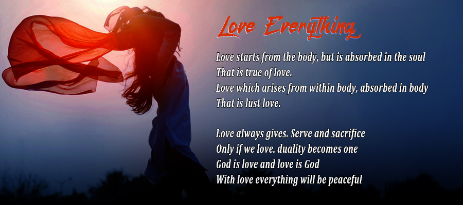 Love Everything | Life Sloka
